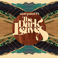 The Dark Leave by matt pond PA on Fogged Clarity
