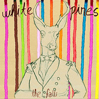 White Pines - The Falls