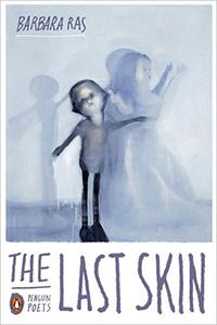 The Last Skin by Barbara Ras
