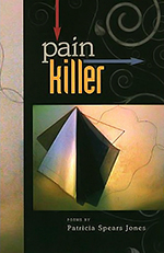 Patricia Spears Jones Pain Killer Review