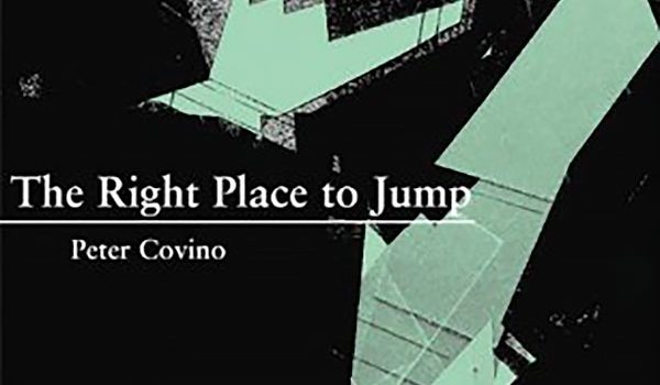 """ReviewsReview: Peter Covino's """"The Right Place to Jump""""more"""