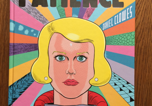 "ReviewsReview: Daniel Clowes' ""Patience""more"